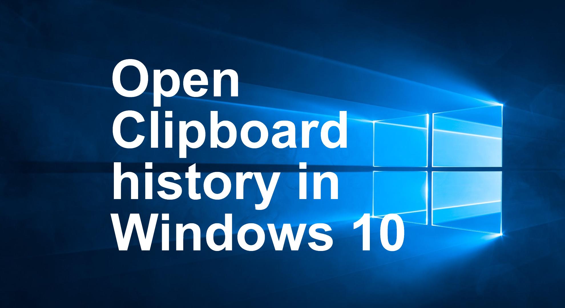 Open Clipboard history in Windows 10